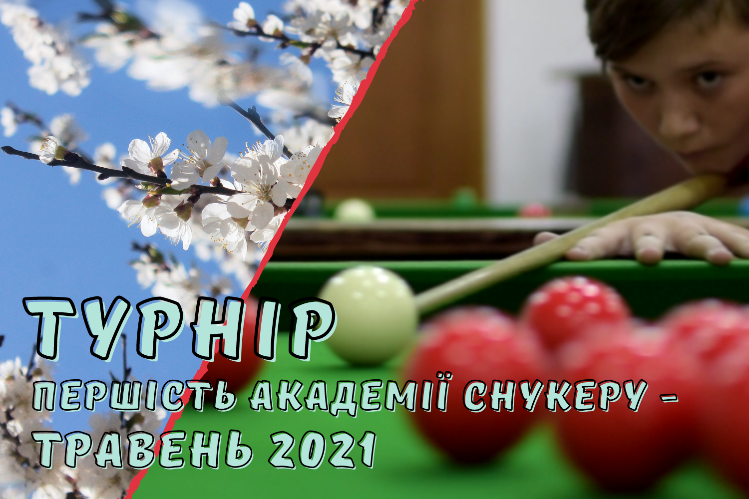 Kropyvnytskyi Snooker Academy Tournament -  May 2021